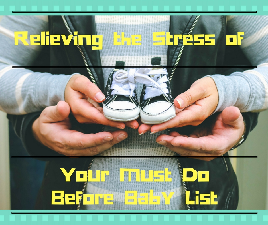 Relieving Stress Of Your Baby To Do list