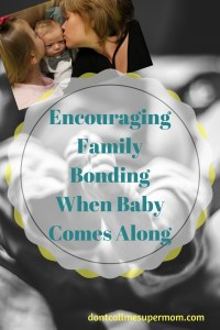 Encouraging Family Bonding When Baby Comes Along