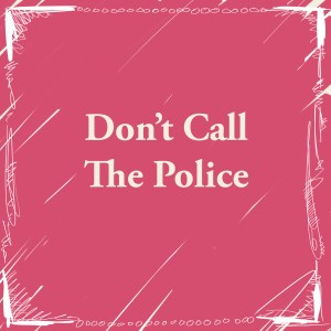 Don't Call The Police logo, a database of alternatives to the police