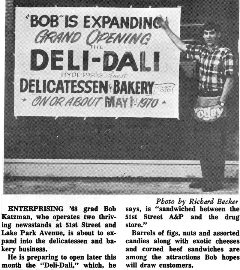 Chicago delicatessen, Hyde Park: Entrepreneur Bob Katzman opens Deli-Dali