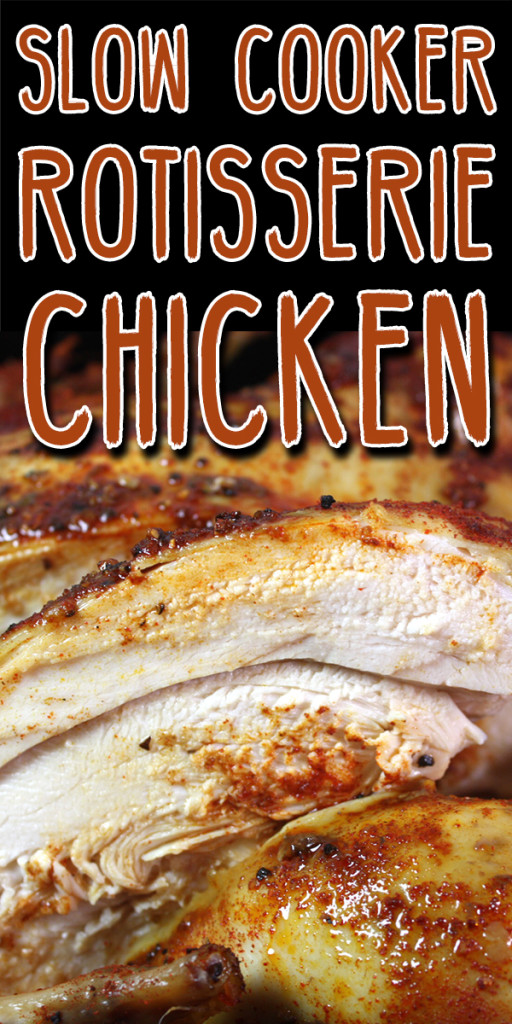 Slow Cooker Rotisserie Chicken - This chicken is super moist, tender and full of amazing flavor! 5 minute prep time, set and let cook!