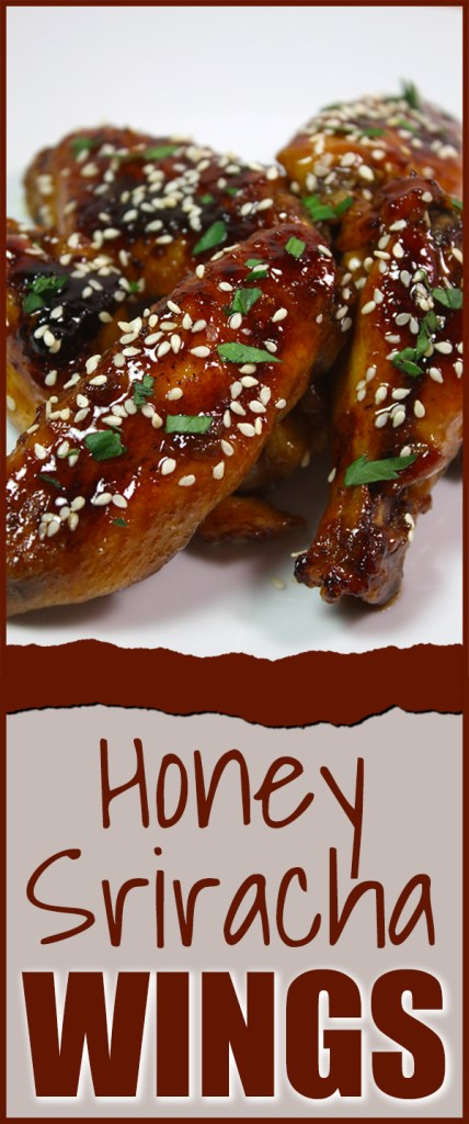 Honey Sriracha Wings - These baked sweet and spicy wings are a must try recipe!