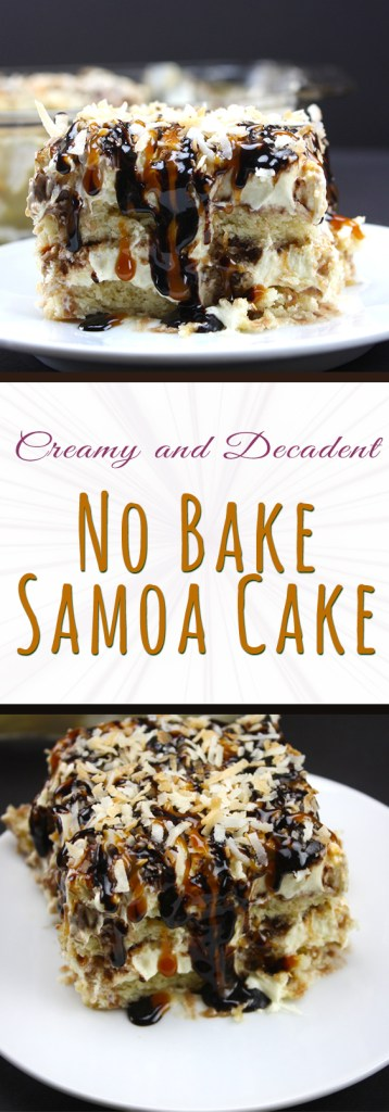 No Bake Samoa Cake - Scrumptious layers of shortbread cookies, coconut pudding, caramel sauce, and chocolate sauce!
