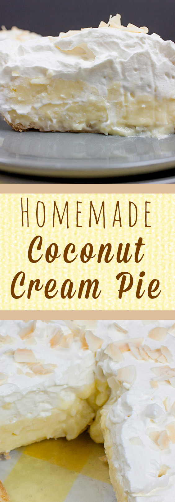 Best Homemade Coconut Cream Pie - Super flaky, crunchy crust loaded with creamy, velvety coconut custard and topped with homemade whipped cream. Sublime!