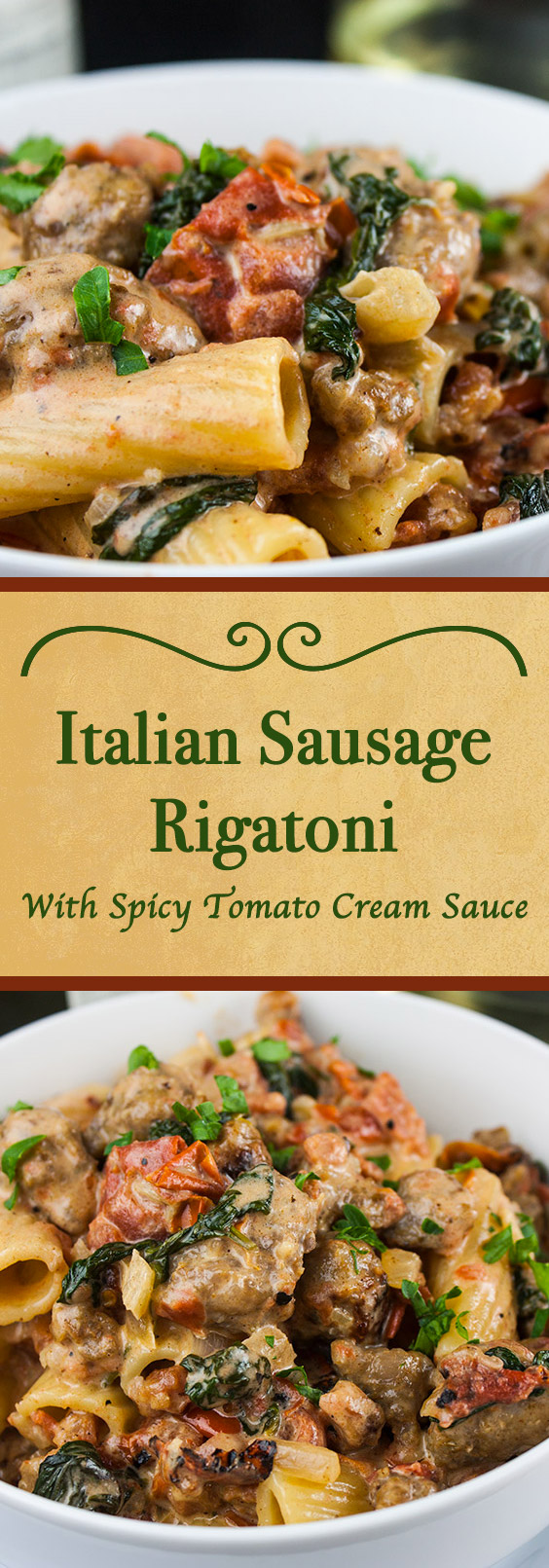 Italian Sausage Rigatoni with Spicy Tomato Cream Sauce - Easy, hearty, delicious pasta dinner to please everyone!