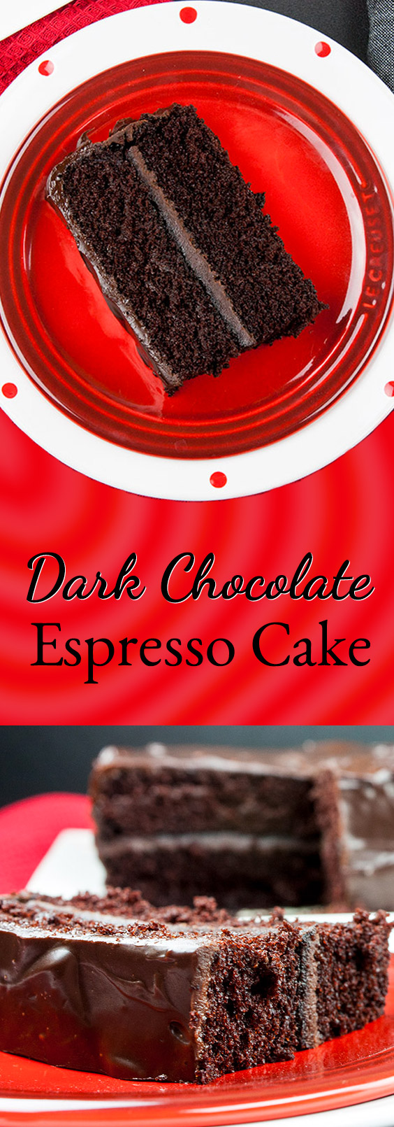 Dark Chocolate Espresso Cake - The BEST chocolate cake EVER! A dreamy, rich, moist dark chocolate cake topped with chocolate ganache. Absolutely scrumptious! #dessert #chocolate #cake