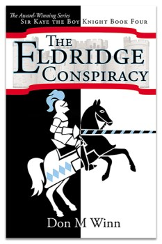 Adventure chapter books for kids by Don M. Winn. Cover of The Eldridge Conspiracy. The cover is divided vertically in half. The left half is black and the right half is white. A black and white silhouette of a jousting knight on a horse is centered on the lower half of the cover. The left half of the knight is white and the right half of the knight is black, to contrast with the background. The knight wears a blue plume on his helmet. A red-bordered banner with a faint image of a castle on it at the top of the cover contains the title of the book.
