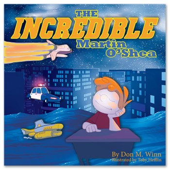 Cover of picture book The Incredible Martin O'Shea, by Don M. Winn, showing Martin at a school desk daydreaming instead of paying attention.