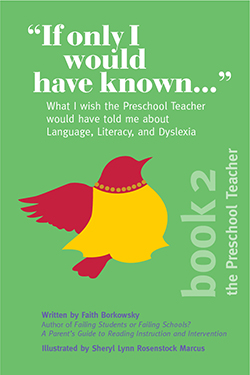 Cover of If Only I Would Have Known by Faith Borkowsky Book 2 depicting Ms. Query, a bird parent in silhouette and the words What I wish the preschool teacher would have told me about language, literacy, and dyslexia.