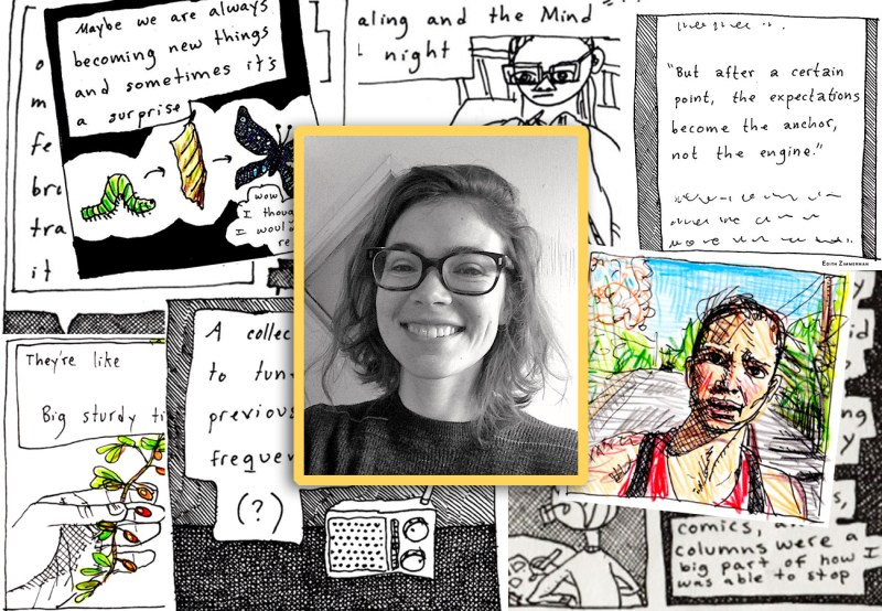 A black and white photograph of cartoonist and artist Edith Zimmerman with a background of some of her comics where she uses drawing as therapy