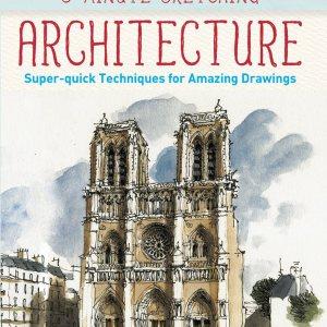 5 Minute Sketching Architecture Liz Steel