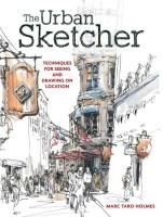 The Urban Sketcher Marc Taro Holmes