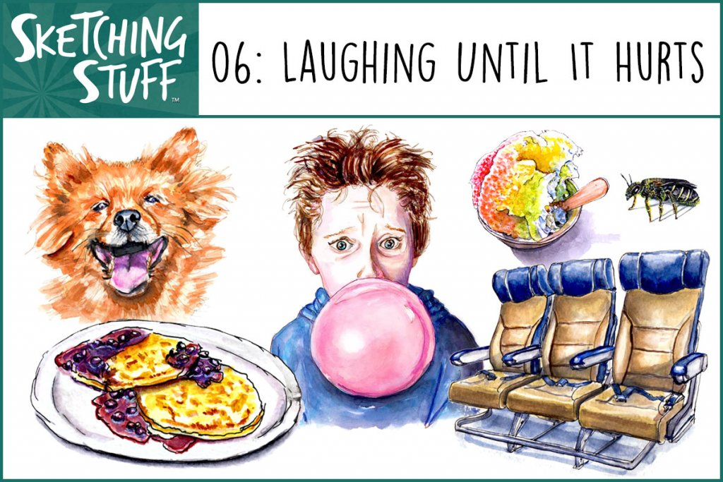 Sketching Stuff Episode 6 Artwork - Laughing Until It Hurts