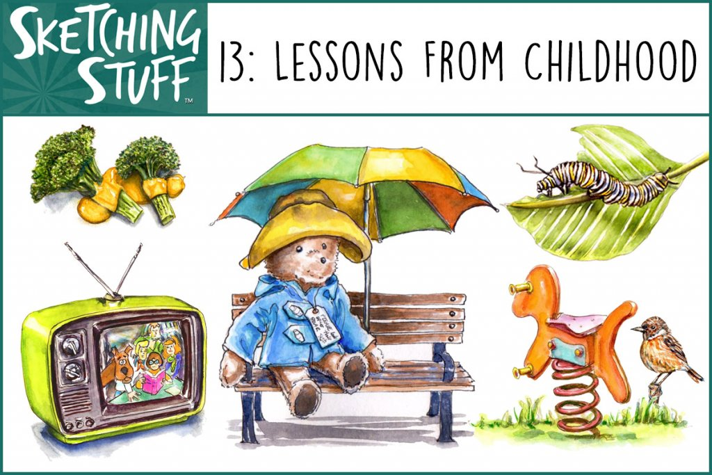 Sketching Stuff Podcast 13 Lessons From Childhood Artwork