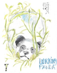 A randomly chosen DW challenge word : Panda – and mystery action verb: To lurk. Combo result,