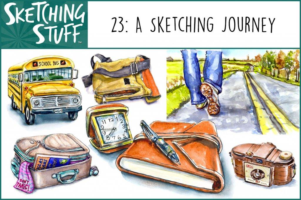 Sketching Stuff Episode 23 Artwork A Sketching Journey