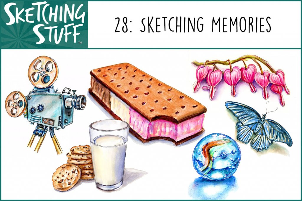 Sketching Stuff Podcast 28 Sketching Memories Album Art