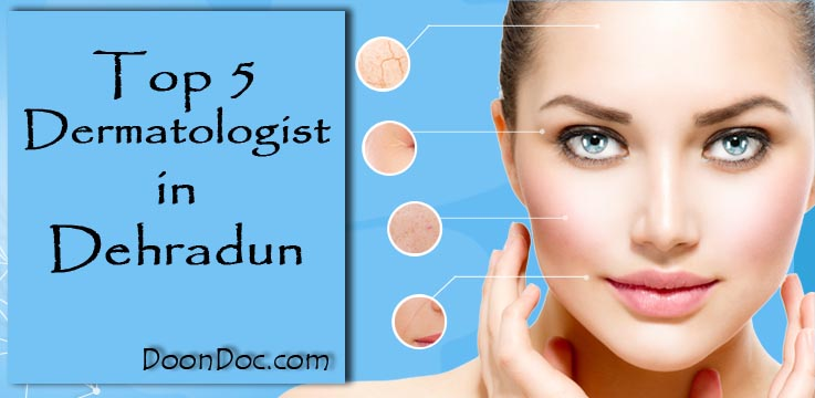 top-5-dermatologists-in-dehradun-best-hair-and-skin-clinic-dehradun