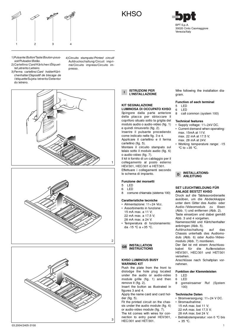 BPT-KHSO-BPT engaged indicator button for Targa panel