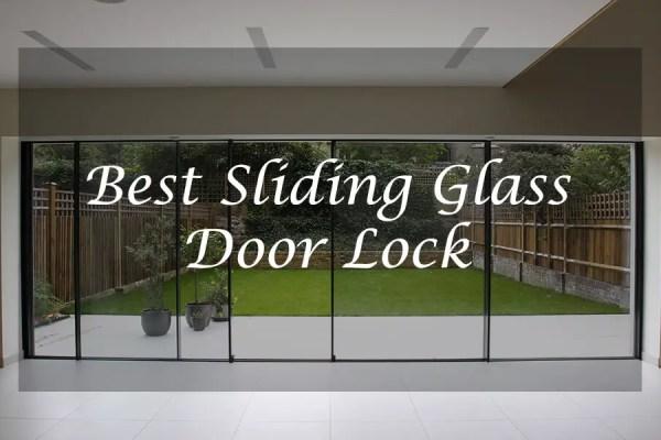 Best Sliding Glass Door Lock
