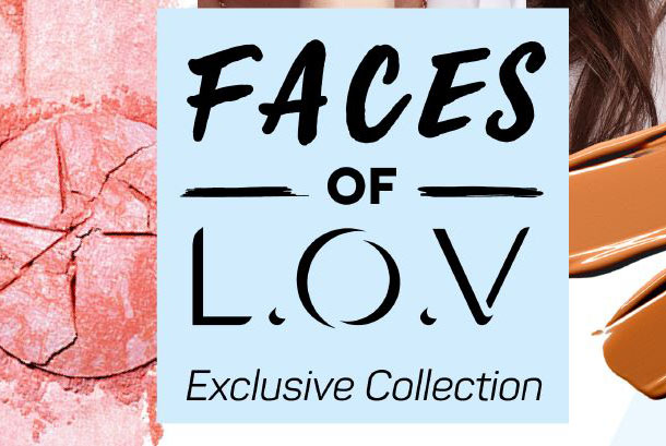 faces of l.o.v exclusive collection