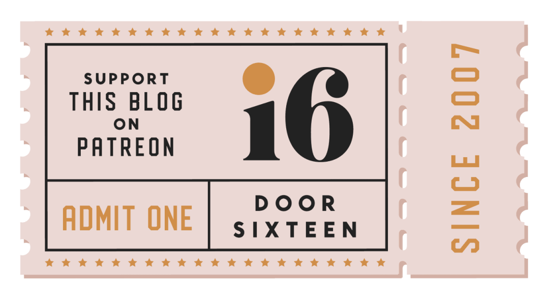 Support Door Sixteen on Patreon - patreon.com/doorsixteen