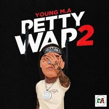 Young M.A – Petty Wap