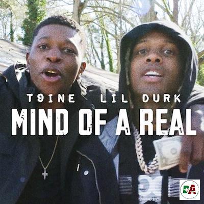 T9ine-–-Mind-Of-A-Real-Remix-ft.-Lil-Durk-dopearena.com