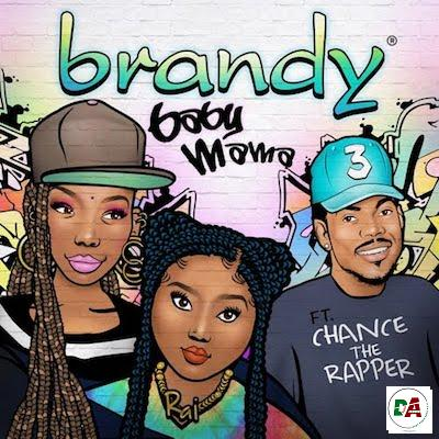 Brandy-–-Baby-Mama-ft.-Chance-The-Rapper (dopearena.com)