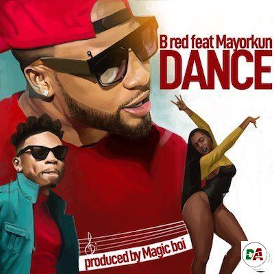 B-Red-–-Dance-ft.-Mayorkun (dopearena.com)