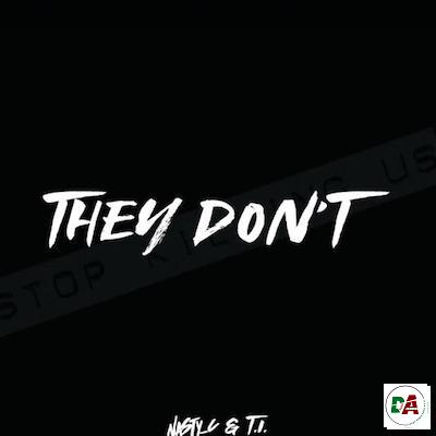 Nasty-C-–-They-Dont-ft.-T.I (dopearena.com)