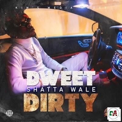 Shatta-Wale-–-Dweet-Dirty (dopearena.com)