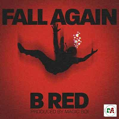 B-Red-–-Fall-Again_(dopearena2.com)