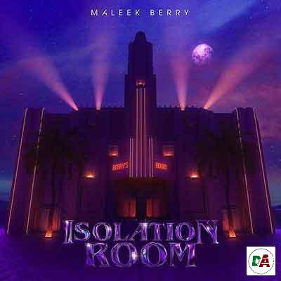Maleek-Berry-–-Isolation-Room_(dopearena2.com)