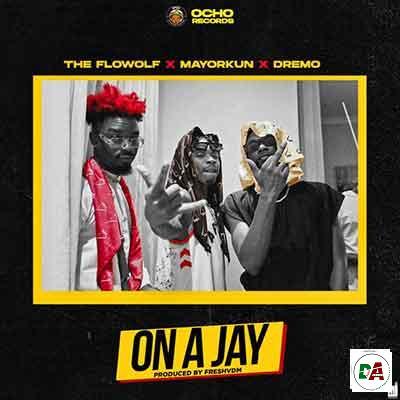 The-FlowolF-ft.-Mayorkun-x-Dremo-On-A-Jay_(dopearena2.com)