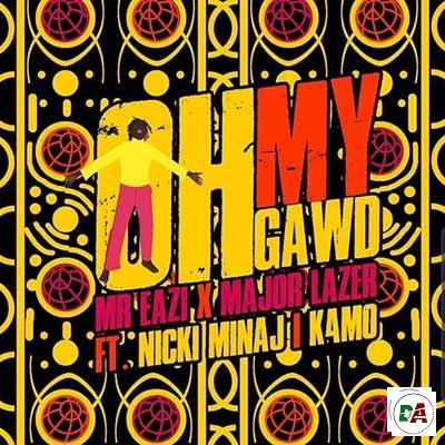 Mr-Eazi-X-Major-Lazer-ft.-Nicki-Minaj-&-K4mo-–-Oh-My-Gawd_(dopearena2.com)