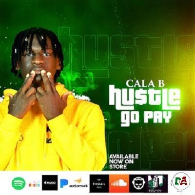 Cala b - Hustle go pay_(dopearena2.com)