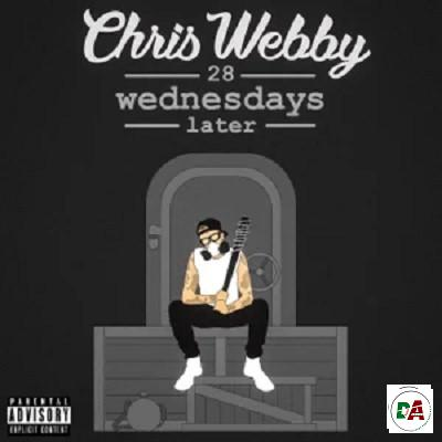 Chris Webby – 28 Wednesdays Later