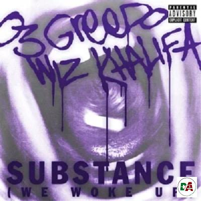 03 Greedo, Wiz Khalifa – Substance (We Woke Up)