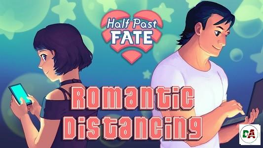 Half Past Fate - Romantic Distancing