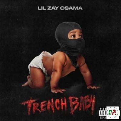 Lil Zay Osama – Trench Baby