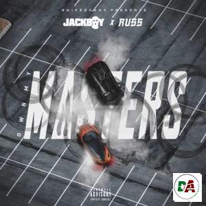 Jackboy, Russ – Own My Masters