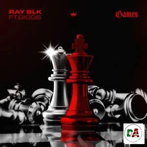 RAY BLK – Games ft. Giggs