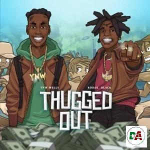 YNW Melly – Thugged Out