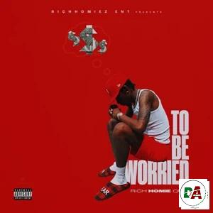 Rich Homie Quan – To Be Worried