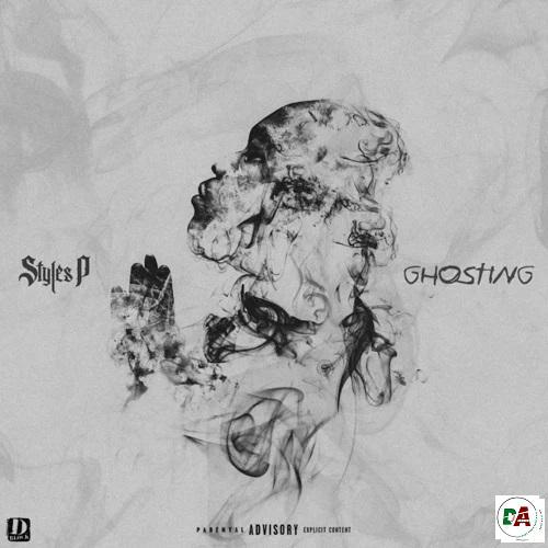 Styles P – Ghosting