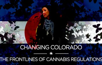 Changing Colorado: Frontlines Of Cannabis Regulations 7