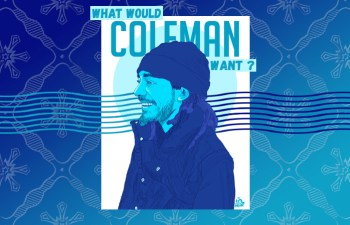 What Would Coleman Want? 1