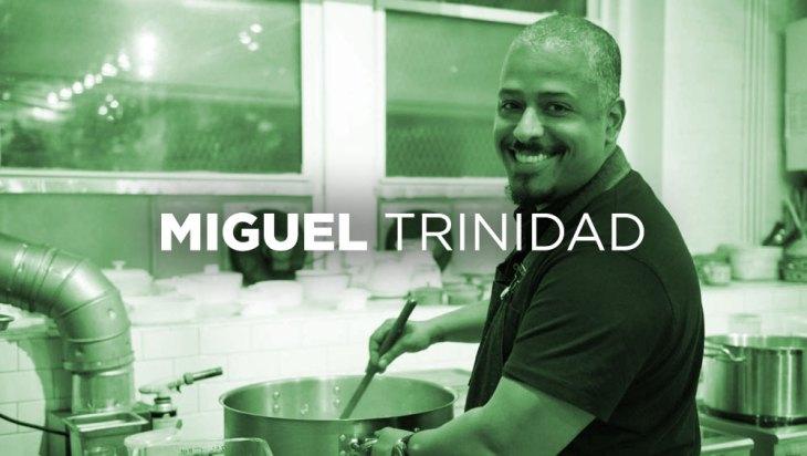Chef Feature: Miguel Trinidad