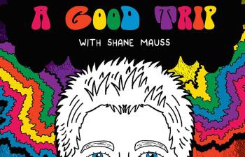 "LAUGHING AND LEARNING ABOUT PSYCHEDELICS: Comedian Shane Mauss Combines Comedy and Science for ""A Good Trip"" 1"